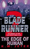 The Edge of Human (Blade Runner, Book 2) (0553575708) by Jeter, K.W.