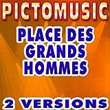 Place des Grands Hommes (Version karaoké instrumentale)