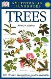 Smithsonian Handbooks: Trees (Smithsonian Handbooks)