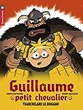"""Afficher """"Guillaume petit chevalier n° 4 Tranchelard le brigand"""""""