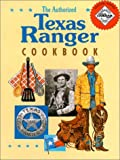 The Authorized Texas Ranger Cookbook