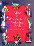 Alice in Wonderland Coloring Book (Dover Coloring Book)