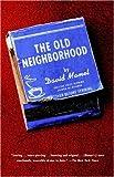 The Old Neighborhood (0679746528) by Mamet, David