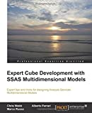 Expert Cube Development with SQL Server Analysis Services 2012 Multidimensional Models
