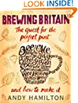 Brewing Britain: The quest for the pe...