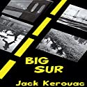 Big Sur Audiobook by Jack Kerouac Narrated by Tom Parker