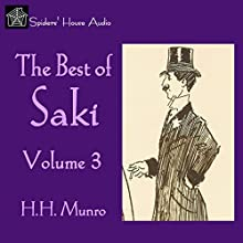 The Best of Saki – Volume 3 Audiobook by  Saki Narrated by Roy Macready