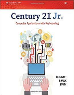 Century 21 Jr. Computer Applications With Keyboarding (Century 21 Keyboarding)