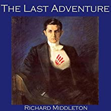 The Last Adventure Audiobook by Richard Middleton Narrated by Cathy Dobson