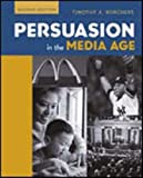 By Timothy A. Borchers Persuasion in the Media Age (2nd Second Edition) [Paperback]