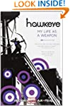 Hawkeye, Vol. 1: My Life as a Weapon...