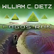 Logos Run: Run Duology Series, Book 2 | William C. Dietz