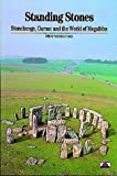 Standing Stones: Stonehenge, Carnac and the World of Megaliths