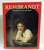 img - for Rembrandt the Human Form and Spirit book / textbook / text book