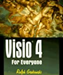 Visio 4 for Everyone (Including Visio...
