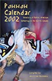 Powwow Calendar 2002: Directory of Native American Gatherings in the U.S.A.  &  Canada