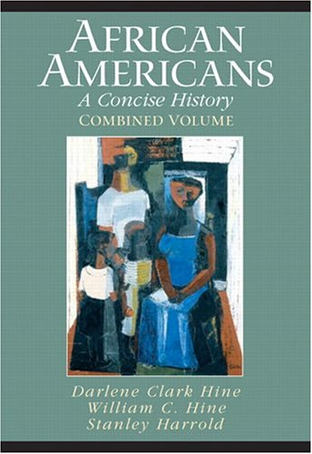 African Americans: A Concise History, Combined Volume (Chapters 1-23 and Epilogue) PDF