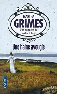 Une haine aveugle, Grimes, Martha
