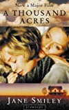 A THOUSAND ACRES (0006550827) by JANE SMILEY