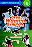 img - for Great Women Athletes (Step-Into-Reading, Step 5) book / textbook / text book