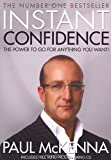 Paul McKenna Instant Confidence (Book and CD)