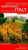 img - for North West Italy (Touring in Wine Country) by Maureen Ashley (1997-02-13) book / textbook / text book