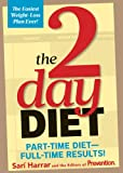 img - for The 2 Day Diet (Part-time diet - Full time results) book / textbook / text book