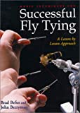 Basic Techniques for Successful Fly Tying: A Lesson by Lesson Approach (The Pruett Series)