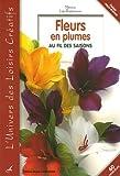 echange, troc Patricia Loy-Rappeneau - Fleurs en plumes : Au fil des saisons