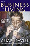 This Business of Living: Diaries 1935-1950 (1412810191) by Pavese, Cesare