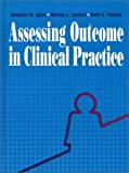 img - for Assessing Outcomes in Clinical Practice book / textbook / text book