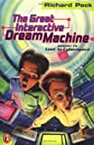 The Great Interactive Dream Machine (014038264X) by Peck, Richard