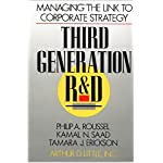 Third Generation R & D: Managing the Link to Corporate Strategy book cover