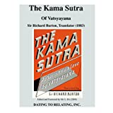 The Kama Sutra Of Vatsyayana: Sir Richard Burton, Translator (1883) - Mr. L. Rx, Editor (2008) ~ Mr. L. Rx