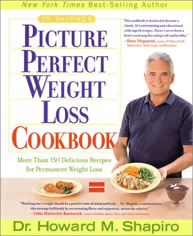 Dr. Shapiro'S Picture Perfect Weight Loss Cookbook: More Than 150 Delicious Recipes For Permanent Weight Loss front-415234