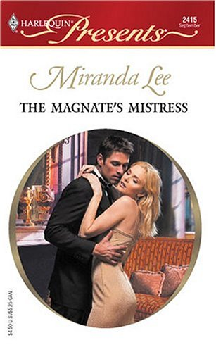 Image for The Magnate's Mistress: Mistress To A Millionaire (Harlequin Presents)