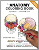 Wynn, Elson, Lawrence M. Kapit The Anatomy Coloring Book by Kapit, Wynn, Elson, Lawrence M. 4th (fourth) Edition (2013)