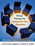 Group Therapy for Substance Use Disor...