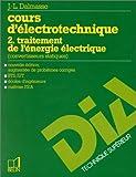 echange, troc Jean-Louis Dalmasso - Cours d'électronique, tome 2 : Traitement de l'énergie électrique (convertisseurs statiques)