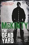 The Dead Yard (Dead Trilogy)