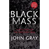 "Black Mass: How Religion Led the World into Crisisvon ""John Gray"""