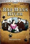 Bad Man's River (Cinema Deluxe)