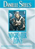 Danielle Steel's: No Greater Love