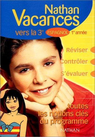 Nathan vacances collège : Les notions clés du programme - Espagnol de la 6ème vers la 5ème ou de la 4ème vers la 3ème