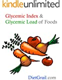 Glycemic Index and Glycemic Load of Foods