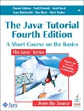 img - for The Java Tutorial: A Short Course on the Basics, 4th Edition book / textbook / text book