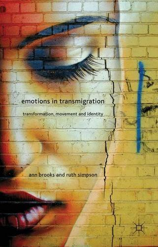 Emotions in Transmigration: Transformation, Movement and Identity