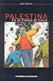 Palestina En La Franja de Gaza (Spanish Edition) (159497182X) by Sacco, Joe