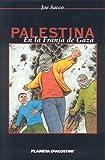 Palestina En La Franja de Gaza (Spanish Edition) (159497182X) by Sacco, Joe