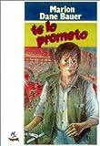 Te Lo Prometo (Spanish Edition)